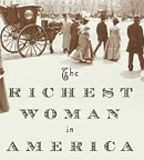 The Richest Woman in America by Janet Wallach